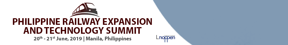 Philippine Railway Modernisation & Expansion Summit 2019