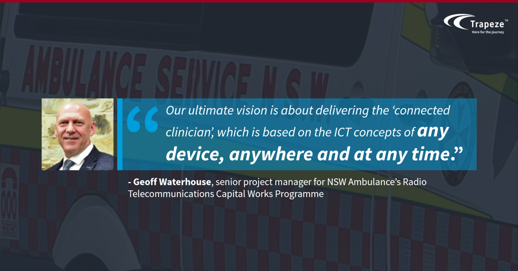 Connected Clinician, quote by Geoff Waterhouse, NSW Ambulance