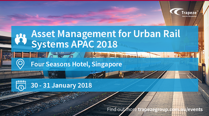 Asset Management for Urban Rail Systems APAC 2018
